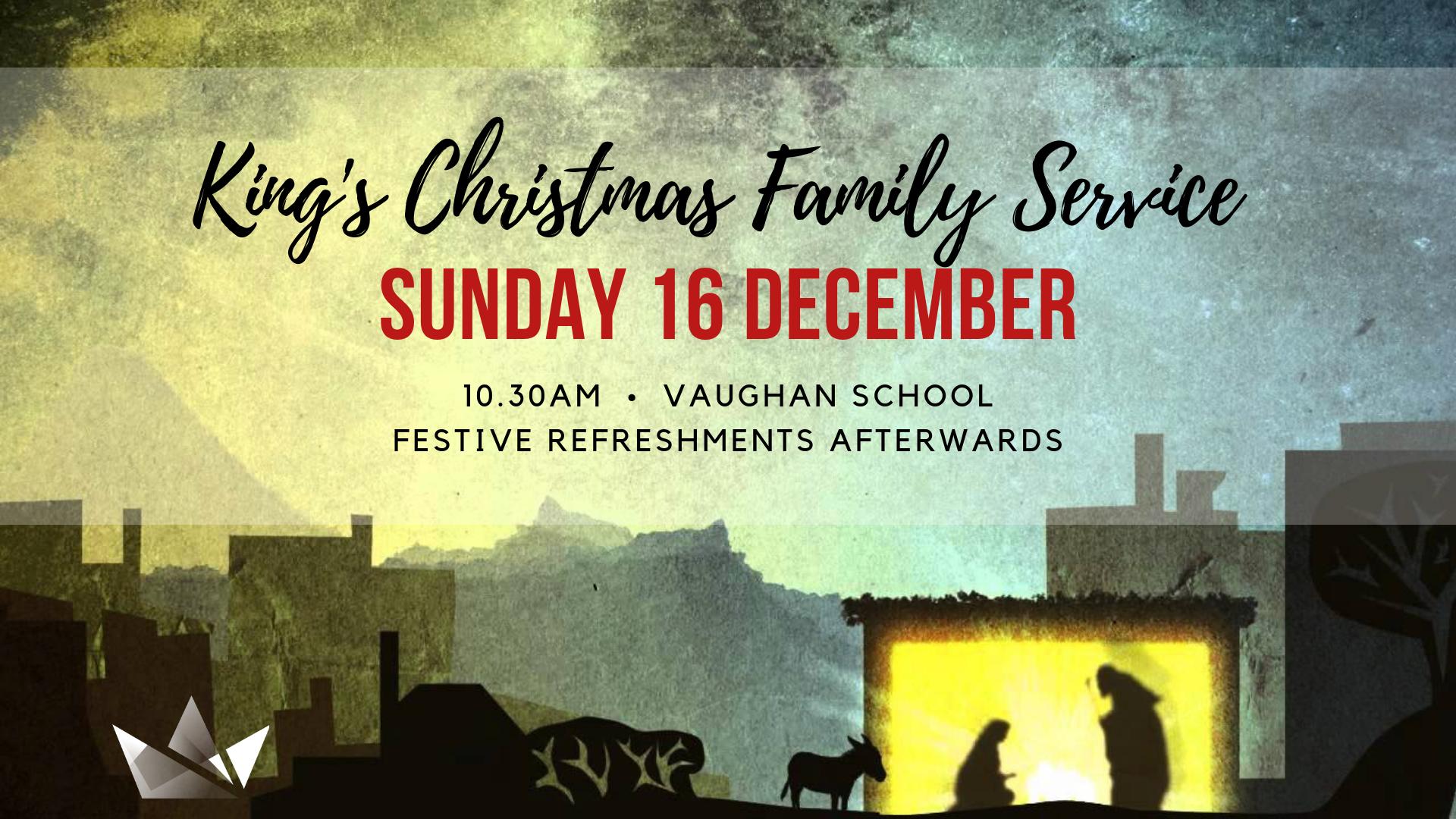 King's Christmas Family Service