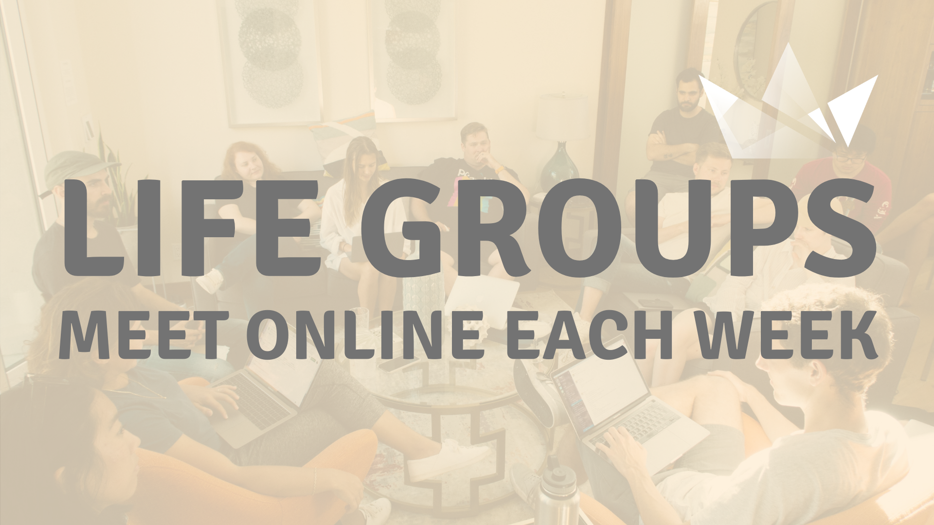 LIFE GROUPS ONLINE